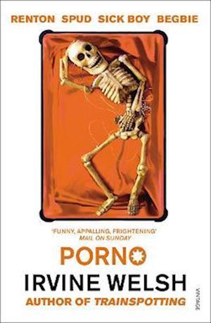 Porno af Irvine Welsh