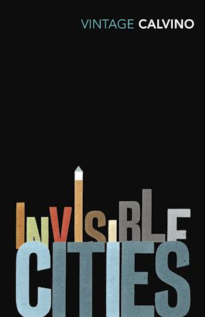 Invisible Cities af Italo Calvino, William Weaver