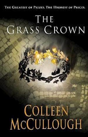 The Grass Crown af Colleen McCullough