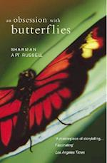 An Obsession with Butterflies af Sharman Apt Russell