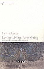 Loving, Living, Party Going af Henry Green