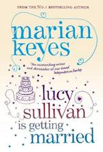 Lucy Sullivan is Getting Married af Marian Keyes