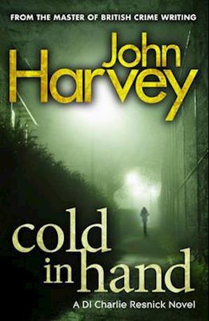 Cold in Hand af John Harvey