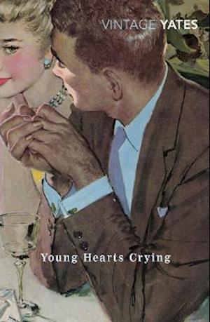 Young Hearts Crying af Richard Yates