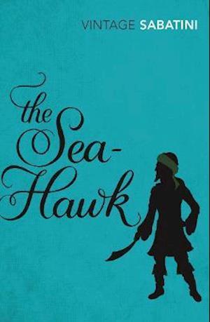 The Sea-Hawk af Rafael Sabatini, Ben Kane
