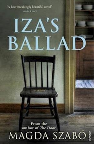 Iza's Ballad af Magda Szabo