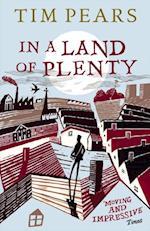 In a Land of Plenty af Tim Pears