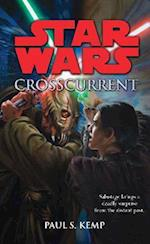 Star Wars: Crosscurrent (Star wars, nr. 79)