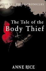 The Tale of the Body Thief (The Vampire Chronicles, nr. 4)