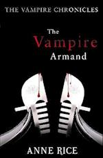 The Vampire Armand (The Vampire Chronicles, nr. 6)