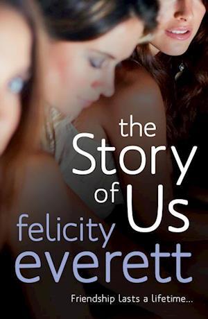 The Story of Us af Felicity Everett