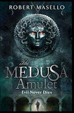 The Medusa Amulet af Robert Masello