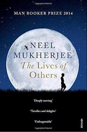 The Lives of Others af Neel Mukherjee