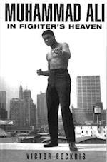 Muhammad Ali in Fighters Heaven af Victor Bockris