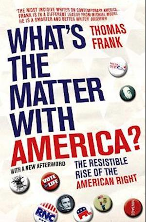 What's the Matter with America? af Thomas Frank