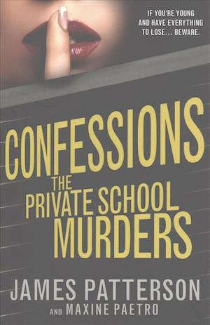 Confessions: The Private School Murders af James Patterson