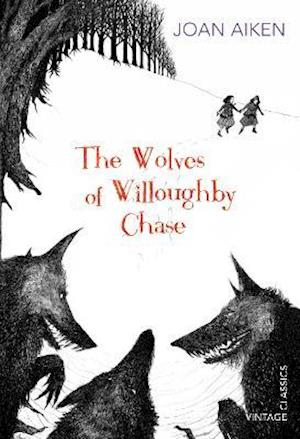 The Wolves of Willoughby Chase af Joan Aiken