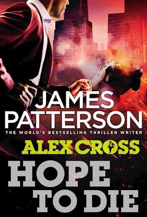 Hope to Die af James Patterson