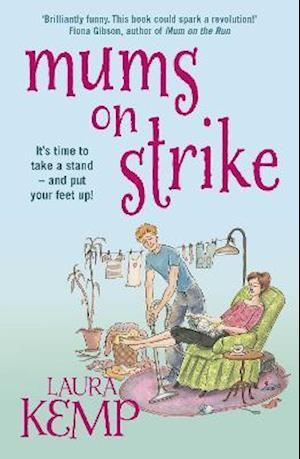 Mums on Strike af Laura Kemp