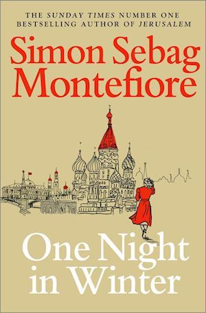 One Night in Winter af Simon Sebag Montefiore