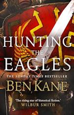 Hunting the Eagles (Eagles of Rome, nr. 2)