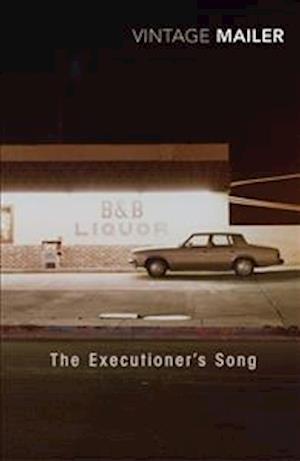 The Executioner's Song af Norman Mailer