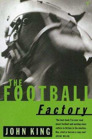 The Football Factory af John King
