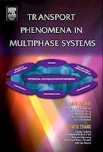 Transport Phenomena in Multiphase Systems af Amir Faghri, Yuwen Zhang