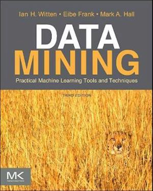 Data Mining af Mark A Hall, Ian H Witten, Eibe Frank