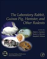 The Laboratory Rabbit, Guinea Pig, Hamster, and Other Rodents af Mark A. Suckow
