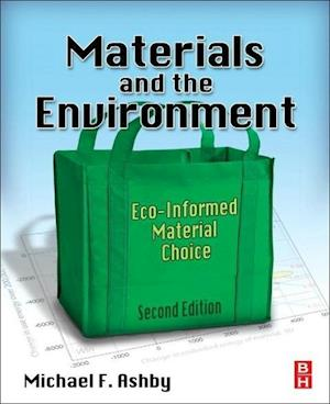 Materials and the Environment af Michael F Ashby