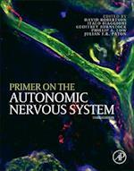 Primer on the Autonomic Nervous System af Julian F R Paton, David Robertson, Italo Biaggioni