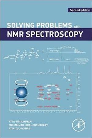 Solving Problems with NMR Spectroscopy af Atta-Ur-Rahman