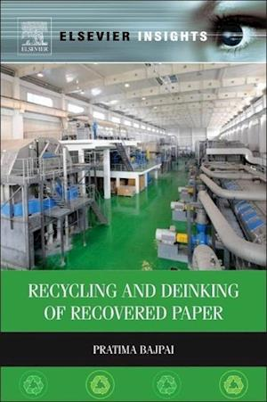 Recycling and Deinking of Recovered Paper af Dr. Pratima Bajpai