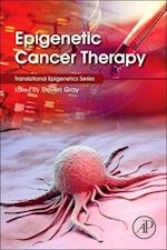 Epigenetic Cancer Therapy af Steven Gray