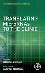Translating Micrornas to the Clinic af Jeffrey Laurence