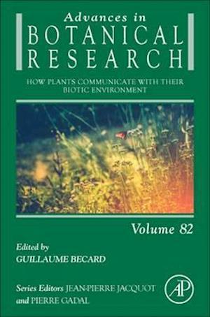 Bog, hardback How Plants Communicate with Their Biotic Environment af Guillaume Becard