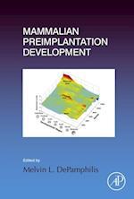 Mammalian Preimplantation Development (Current Topics in Developmental Biology)