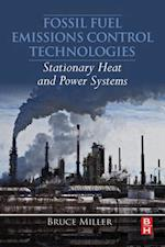 Fossil Fuel Emissions Control Technologies af Bruce G. Miller