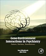 Gene-Environment Interactions in Psychiatry