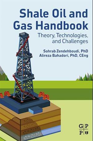 Shale Oil and Gas Handbook af Alireza Bahadori, Sohrab Zendehboudi