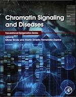 Chromatin Signaling and Diseases (Translational Epigenetics Series)