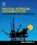 Practical Petroleum Geochemistry for Exploration and Production af Harry Dembicki