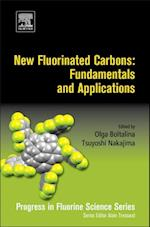New Fluorinated Carbons: Fundamentals and Applications