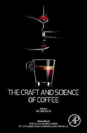 Bog, hardback The Craft and Science of Coffee af Britta Folmer