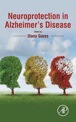 Bog, hardback Neuroprotection in Alzheimer's Disease af Illana Gozes