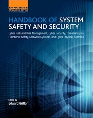 Handbook of System Safety and Security