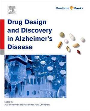 Drug Design and Discovery in Alzheimer's Disease af Atta-Ur-Rahman