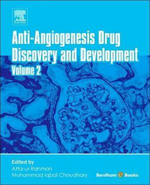 Anti-Angiogenesis Drug Discovery and Development af Atta-Ur-Rahman