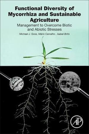 Bog, paperback Native Arbuscular Mycorrhiza for Sustainable Agriculture af Mario Carvalho, Michael J. Goss, Isabel Brito